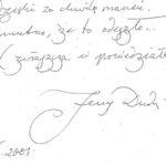 Wpis Jerzego Dudy-Gracza w Muzeum Etnograficznym w Ochli (2001)