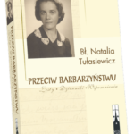Okładka książki 'Przeciw barbarzyństwu – listy, dzienniki, wspomnienia'